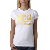 "Happy Halloween world's okayest halloween costume Womens T Shirts Gold-T Shirts-Gildan-White-S UK 10 Euro 34 Bust 32""-Daataadirect"