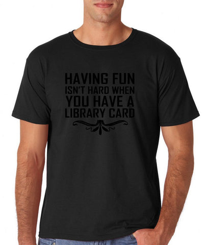 Having fun isn't hard when you have a library card Black mens T Shirt-Gildan-Daataadirect.co.uk