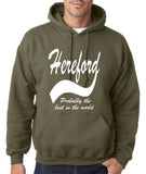 HEREFORD Probably The Best City In The World Mens Hoodies White-Daataadirect