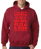 "HORROR MOVIES, PIZZA AND BEER COUNT ME IN Men Hoodie Red-Hoodies-Gildan-Antique Cherry-S To Fit Chest 36-38"" (91-96cm)-Daataadirect"