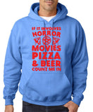 "HORROR MOVIES, PIZZA AND BEER COUNT ME IN Men Hoodie Red-Hoodies-Gildan-Carolina Blue-S To Fit Chest 36-38"" (91-96cm)-Daataadirect"