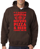 "HORROR MOVIES, PIZZA AND BEER COUNT ME IN Men Hoodie Red-Hoodies-Gildan-Dark Chocolate-S To Fit Chest 36-38"" (91-96cm)-Daataadirect"