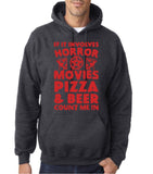 "HORROR MOVIES, PIZZA AND BEER COUNT ME IN Men Hoodie Red-Hoodies-Gildan-Dark Heather-S To Fit Chest 36-38"" (91-96cm)-Daataadirect"