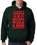 "HORROR MOVIES, PIZZA AND BEER COUNT ME IN Men Hoodie Red-Hoodies-Gildan-Forest Green-S To Fit Chest 36-38"" (91-96cm)-Daataadirect"