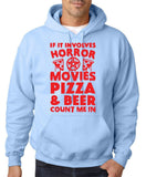 "HORROR MOVIES, PIZZA AND BEER COUNT ME IN Men Hoodie Red-Hoodies-Gildan-Light Blue-S To Fit Chest 36-38"" (91-96cm)-Daataadirect"