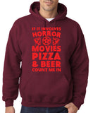 "HORROR MOVIES, PIZZA AND BEER COUNT ME IN Men Hoodie Red-Hoodies-Gildan-Maroon-S To Fit Chest 36-38"" (91-96cm)-Daataadirect"