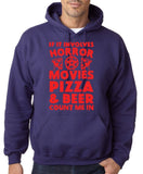 "HORROR MOVIES, PIZZA AND BEER COUNT ME IN Men Hoodie Red-Hoodies-Gildan-Purple-S To Fit Chest 36-38"" (91-96cm)-Daataadirect"