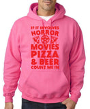 "HORROR MOVIES, PIZZA AND BEER COUNT ME IN Men Hoodie Red-Hoodies-Gildan-Safety Pink-S To Fit Chest 36-38"" (91-96cm)-Daataadirect"