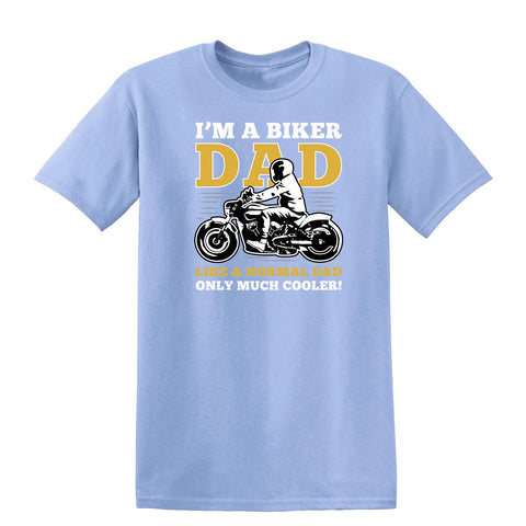 I Am A Biker Dad Like A Normal Dad Only Much Cooler Mens T Shirts-Gildan-Daataadirect.co.uk