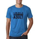 "I am not a successful adult Black mens T Shirt-T Shirts-Gildan-Sapphire-S To Fit Chest 36-38"" (91-96cm)-Daataadirect"