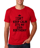 "I can't keep calm it's my 18th birthday Men T Shirt Black-T Shirts-Gildan-Cherry Red-S To Fit Chest 36-38"" (91-96cm)-Daataadirect"