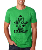"I can't keep calm it's my 18th birthday Men T Shirt Black-T Shirts-Gildan-Heather Irish Green-S To Fit Chest 36-38"" (91-96cm)-Daataadirect"