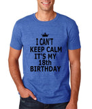 "I can't keep calm it's my 18th birthday Men T Shirt Black-T Shirts-Gildan-Heather Royal-S To Fit Chest 36-38"" (91-96cm)-Daataadirect"