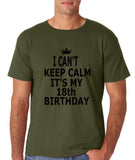 "I can't keep calm it's my 18th birthday Men T Shirt Black-T Shirts-Gildan-Military Green-S To Fit Chest 36-38"" (91-96cm)-Daataadirect"