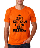 "I can't keep calm it's my 18th birthday Men T Shirt Black-T Shirts-Gildan-Orange-S To Fit Chest 36-38"" (91-96cm)-Daataadirect"
