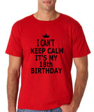 "I can't keep calm it's my 18th birthday Men T Shirt Black-T Shirts-Gildan-Red-S To Fit Chest 36-38"" (91-96cm)-Daataadirect"
