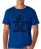 "I can't keep calm it's my 18th birthday Men T Shirt Black-T Shirts-Gildan-Royal Blue-S To Fit Chest 36-38"" (91-96cm)-Daataadirect"