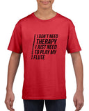 I don't need therapy Black Kids T Shirt-T Shirts-Gildan-Red-YXS (3-5 Year)-Daataadirect