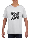 I don't need therapy Black Kids T Shirt-T Shirts-Gildan-White-YXS (3-5 Year)-Daataadirect