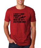 "I don't need therapy I just need to go kayaking Mens T Shirts Black-T Shirts-Gildan-Antique Cherry-S To Fit Chest 36-38"" (91-96cm)-Daataadirect"