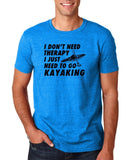 "I don't need therapy I just need to go kayaking Mens T Shirts Black-T Shirts-Gildan-Antique Sapphire-S To Fit Chest 36-38"" (91-96cm)-Daataadirect"
