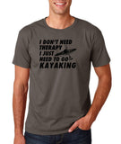 "I don't need therapy I just need to go kayaking Mens T Shirts Black-T Shirts-Gildan-Charcoal-S To Fit Chest 36-38"" (91-96cm)-Daataadirect"
