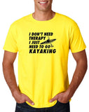 "I don't need therapy I just need to go kayaking Mens T Shirts Black-T Shirts-Gildan-Daisy-S To Fit Chest 36-38"" (91-96cm)-Daataadirect"
