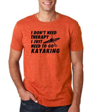 "I don't need therapy I just need to go kayaking Mens T Shirts Black-T Shirts-Gildan-Heather Orange-S To Fit Chest 36-38"" (91-96cm)-Daataadirect"