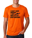 "I don't need therapy I just need to go kayaking Mens T Shirts Black-T Shirts-Gildan-Orange-S To Fit Chest 36-38"" (91-96cm)-Daataadirect"