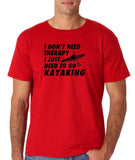 "I don't need therapy I just need to go kayaking Mens T Shirts Black-T Shirts-Gildan-Red-S To Fit Chest 36-38"" (91-96cm)-Daataadirect"