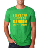 I Don't Trip I Just Do Random Gravity Checks Men T Shirt Yellow-Gildan-Daataadirect.co.uk