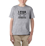 I fish because punching people is frowned upon Black Kids T Shirt-T Shirts-Gildan-Sport Grey-YXS (3-5 Year)-Daataadirect