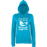 "I HAVE IMPORTANT MERMAID STUFF TO DO Women Hoodies White-Hoodies-AWD-Hawaiian Blue-XS UK 8 Euro 32 Bust 30""-Daataadirect"