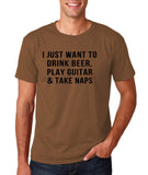 "I just want to take beer play guitar and take naps Black mens T Shirt-T Shirts-Gildan-Chestnut-S To Fit Chest 36-38"" (91-96cm)-Daataadirect"