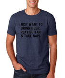 "I just want to take beer play guitar and take naps Black mens T Shirt-T Shirts-Gildan-Heather Navy-S To Fit Chest 36-38"" (91-96cm)-Daataadirect"