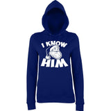 I know him Womens Hoodies White-AWD-Daataadirect.co.uk
