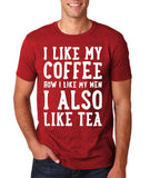 "I like my coffee how I like men , I also like tea Men T Shirt White-T Shirts-Gildan-Antique Cherry-S To Fit Chest 36-38"" (91-96cm)-Daataadirect"