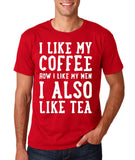 "I like my coffee how I like men , I also like tea Men T Shirt White-T Shirts-Gildan-Cherry Red-S To Fit Chest 36-38"" (91-96cm)-Daataadirect"
