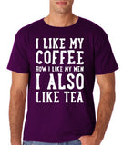 "I like my coffee how I like men , I also like tea Men T Shirt White-T Shirts-Gildan-Purple-S To Fit Chest 36-38"" (91-96cm)-Daataadirect"