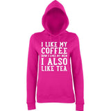 I like my coffee how I like men , I also like tea Women Hoodies White-AWD-Daataadirect.co.uk