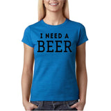 "I need a beer Black Womens T Shirt-T Shirts-Gildan-Antique Sapphire-S UK 10 Euro 34 Bust 32""-Daataadirect"