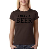"I need a beer Black Womens T Shirt-T Shirts-Gildan-Dk Chocolate-S UK 10 Euro 34 Bust 32""-Daataadirect"