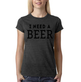 "I need a beer Black Womens T Shirt-T Shirts-Gildan-Dk Heather-S UK 10 Euro 34 Bust 32""-Daataadirect"