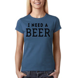 "I need a beer Black Womens T Shirt-T Shirts-Gildan-Indigo Blue-S UK 10 Euro 34 Bust 32""-Daataadirect"