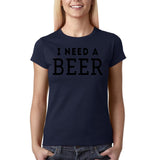 "I need a beer Black Womens T Shirt-T Shirts-Gildan-Navy Blue-S UK 10 Euro 34 Bust 32""-Daataadirect"