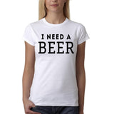 "I need a beer Black Womens T Shirt-T Shirts-Gildan-White-S UK 10 Euro 34 Bust 32""-Daataadirect"