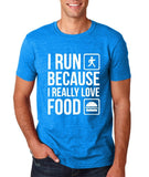 "I RUN BECAUSE I REALLY LOVE FOOD White mens T Shirt-T Shirts-Gildan-Antique Sapphire-S To Fit Chest 36-38"" (91-96cm)-Daataadirect"