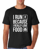 "I RUN BECAUSE I REALLY LOVE FOOD White mens T Shirt-T Shirts-Gildan-Black-S To Fit Chest 36-38"" (91-96cm)-Daataadirect"