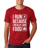 "I RUN BECAUSE I REALLY LOVE FOOD White mens T Shirt-T Shirts-Gildan-Cardinal-S To Fit Chest 36-38"" (91-96cm)-Daataadirect"