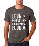 "I RUN BECAUSE I REALLY LOVE FOOD White mens T Shirt-T Shirts-Gildan-Charcoal-S To Fit Chest 36-38"" (91-96cm)-Daataadirect"